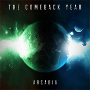 The Comeback Year - Arcadia